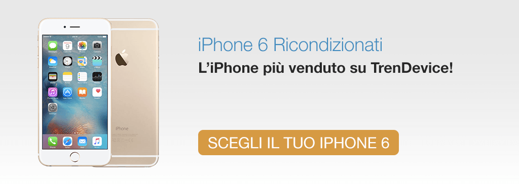 iPhone 6 Rigenerato TrenDevice